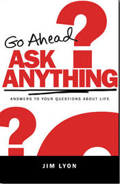 GoAheadAskAnything_book_Jim_Lyon_FORWEB
