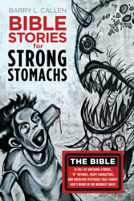 bible_stories_for_strong_stomachs_forweb